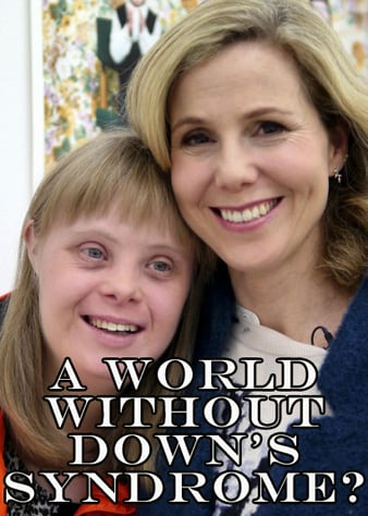 Watch Free A World Without Downs Syndrome? (2016)
