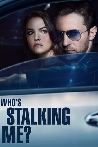 Watch Free Whos Stalking Me? (2019)