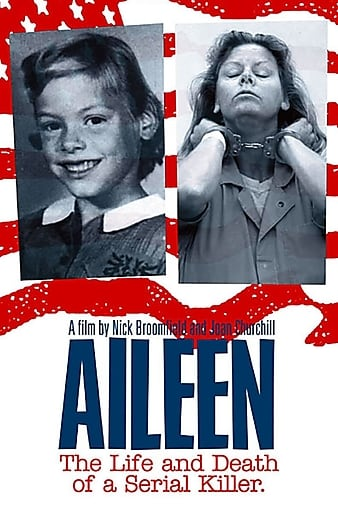 Watch Free Aileen: Life and Death of a Serial Killer (2003)