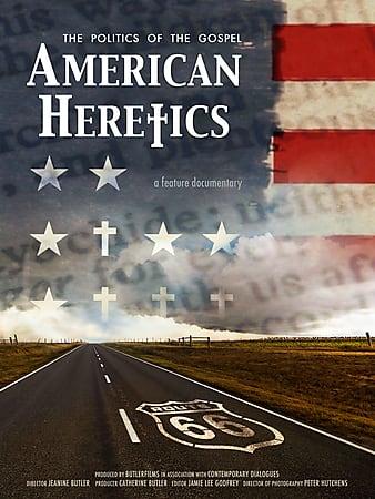 Watch Free American Heretics: The Politics of the Gospel (2019)