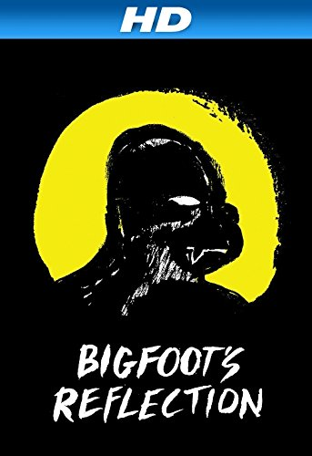 Watch Free Bigfoots Reflection (2007)