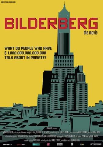 Watch Free Bilderberg: The Movie (2014)