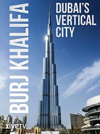 Watch Free Burj Khalifa: Dubais Vertical City (2011)