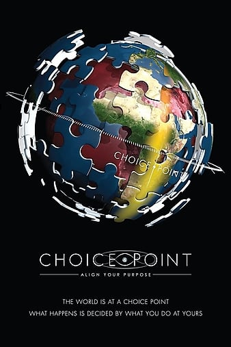 Watch Free Choice Point: Align Your Purpose (2012)