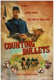 Watch Free Counting Bullets (2021)