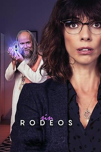 Watch Free Sin rodeos (2018)