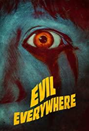 Watch Free Evil Everywhere (2019)