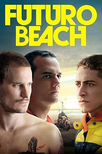 Watch Free Futuro Beach (2014)