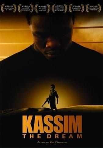 Watch Free Kassim the Dream (2008)