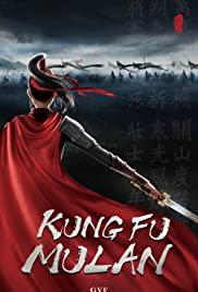 Watch Free Kung Fu Mulan (2020)