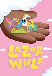 Watch Free Lazor Wulf (2019 )