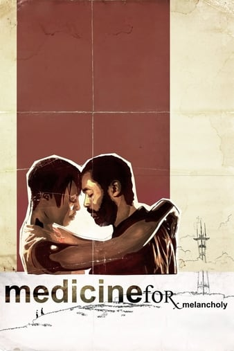 Watch Free Medicine for Melancholy (2008)