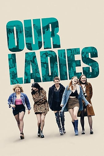 Watch Free Our Ladies (2019)