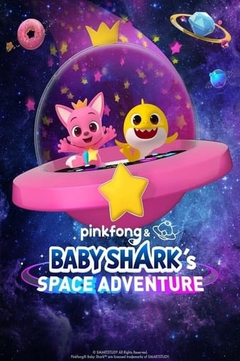 Watch Free Pinkfong and Baby Sharks Space Adventure (2019)