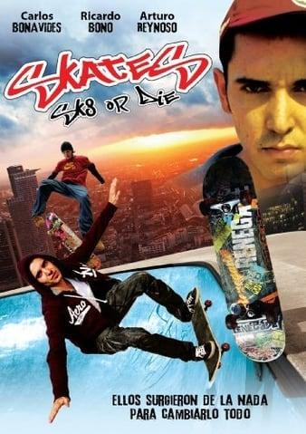 Watch Free Skate or Die (2008)