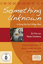 Watch Free Something Unknown Is Doing We Dont Know What (2009)