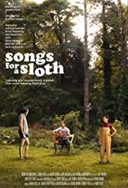 Watch Free Songs for a Sloth (2021)