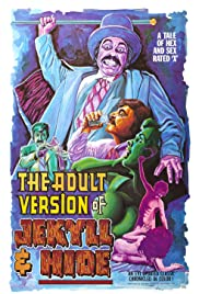 Watch Free The Adult Version of Jekyll & Hide (1972)