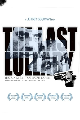Watch Free The Last Lullaby (2008)