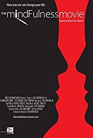Watch Free The MindFulness Movie (2013)
