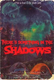 Watch Free Theres Something in the Shadows (2021)