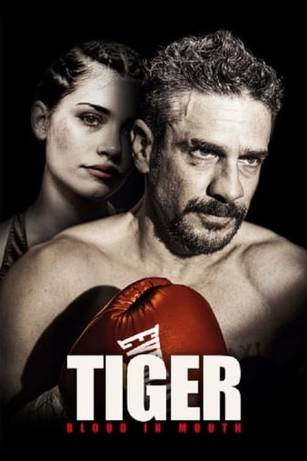 Watch Free Tiger, Blood in the Mouth (2016)