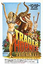 Watch Free Trader Hornee (1970)