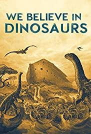 Watch Free We Believe in Dinosaurs (2019)