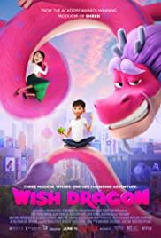 Watch Free Wish Dragon (2021)