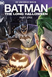 Watch Free Batman: The Long Halloween, Part One (2021)
