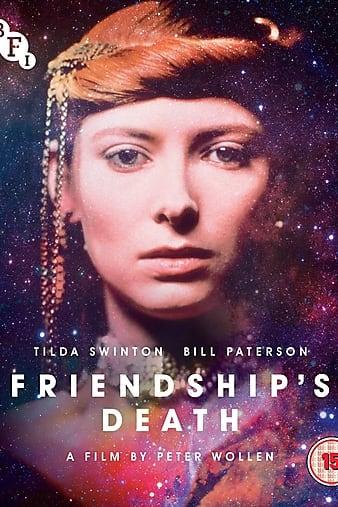 Watch Free Friendships Death (1987)