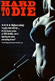 Watch Free Hard to Die (1990)