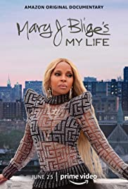 Watch Free Mary J Bliges My Life (2021)