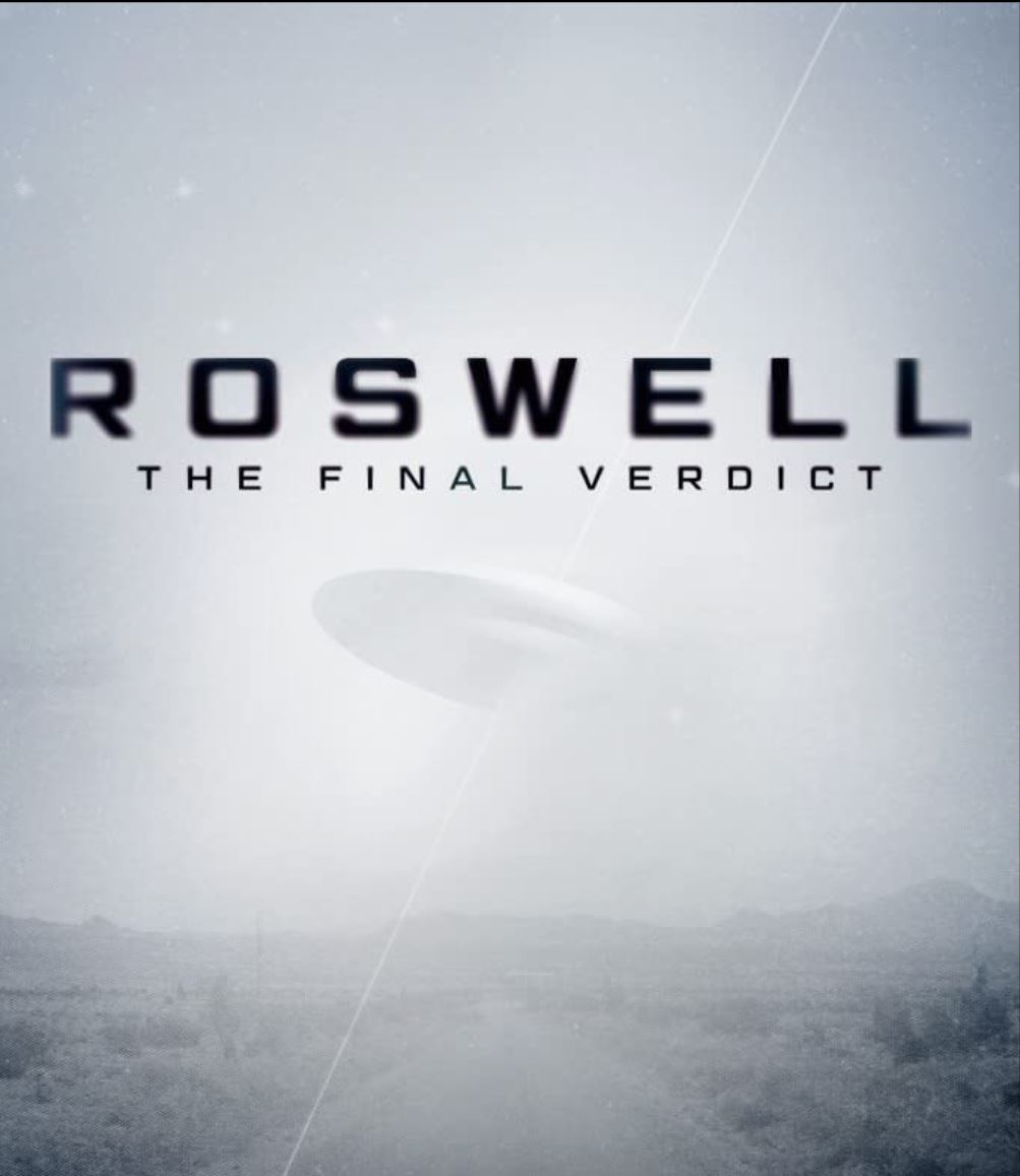 Watch Free Roswell: The Final Verdict (2021 )