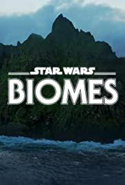 Watch Free Star Wars Biomes (2021)