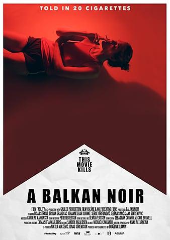 Watch Free A Balkan Noir (2017)