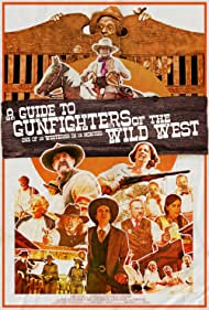 Watch Free A Guide to Gunfighters of the Wild West (2021)