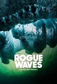 Watch Free Rogue Waves (2020)
