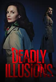 Watch Free Deadly Illusions 2021