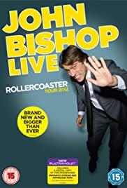 Watch Free John Bishop Live: The Rollercoaster Tour (2012)