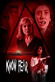 Watch Free Know Fear (2021)
