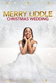 Watch Free Merry Liddle Christmas Wedding (2020)