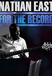 Watch Free Nathan East: For the Record (2014)
