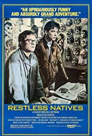 Watch Free Restless Natives (1985)