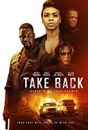 Watch Full Movie :Take Back (2021)