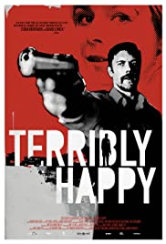 Watch Free Terribly Happy (2008)