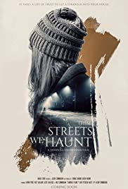 Watch Free These Streets We Haunt (2020)