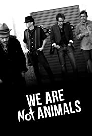 Watch Free We Are Not Animals (2013)
