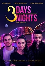 Watch Free 3 Days 3 Nights (2016)