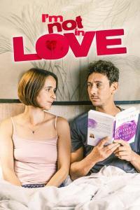 Watch Free Im Not in Love (2021)